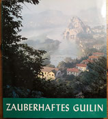Zauberhaftes Guilin (antiquarisch)