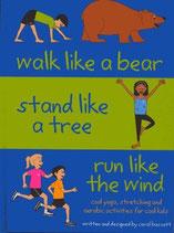 Bassett Carol, Walk Like a Bear, Stand Like a Tree, Run Like Wind (englisch)