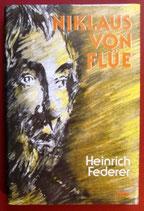 Federer Heinrich, Niklaus von Flüue (antiquarisch)