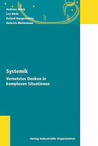 Ninck Andreas, Systemik - Vernetztes Denken in komplexen Situationen (antiquarisch)