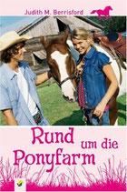 Judith Berrisford, Rund um die Ponyfarm