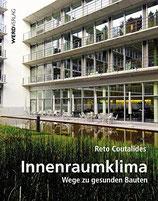 Coutalides Reto, Innenraumklima - Wege zu gesunden Bauten (antiquarisch)