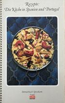 Rezepte: Die Käüche in Spanien und Portugal (antiquarisch)