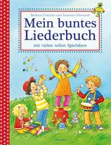 Cratzius Barbara, Mein buntes Liederbuch mit vielen tollen Spielideen