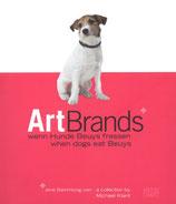 Klant Michael, Art Brands wenn Hunde - Wenn Hunde Beuys fressen (antiquarisch)