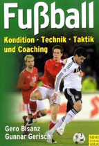 Bisanz Gero, Fussball - Kondition-Technik-Taktik und Coaching (antiquarisch)