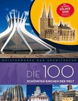 Die 100 schönsten Kirchen der Welt