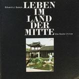 Solich Eduard C., Leben im Land der MItte - Die Seele Chinas - antiquarisch