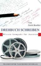 Gerrit Koehler, Drehbuch schreiben