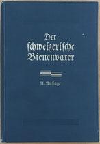 Leuenberger Fritz, Der schweizerische Bienenvater (antiquarisch)