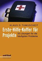 Tumuscheit Klaus D., Erste-Hilfe-Koffer für Projekte (antiquarisch)