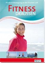 Fitness draussen - Fit durch Bewegung an der frischen Luft