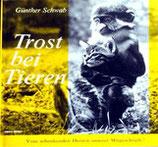 Schwab Günther, Trost bei Tieren (antiquarisch)
