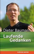 Baumann Dieter, Laufende Gedanken