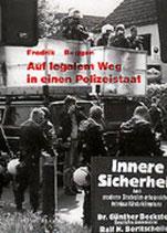 Roggan Frederik, Auf legalem Weg in einen Polizeistaat. Entwicklung des Rechts der Inneren Sicherheit