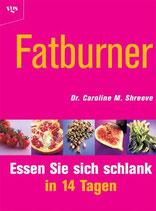 Caroline Shreeve, Fatburner