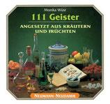 Monika Wüst, 111 Geister - Angesetzt aus Kräutern und Früchten