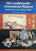 Die traditionelle chinesische Malerei: Einführung in ein kreatives Hobby