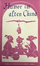 Li Shiji und Ren Gouzhong, Humor im alten China (antiquarisch)
