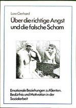 Lore Gerhard, Über die richtige Angst und die falsche Scham (antiquarisch)