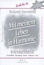 Sternfeld Roland, Mit meinem Leben in Harmonie: Meine fünf wichtigen Lebensbereiche positiv gestalten