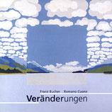 Bucher Franz / Cuonz Romano, Veränderungen (antiquarisch)