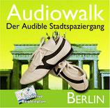 Audiowalk Berlin. Der Audible - Stadtspaziergang