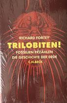 Fortey Richard, Trilobiten- Fossilien erzählen die Geschichte der Erde