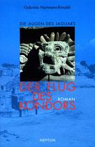Gabriela Hartmann-Rimoldi, Der Flug des Kondors - Die Augen des Jaguars (Bd. 1)