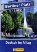 """Berliner Platz 1 NEU - Lehr- und Arbeitsbuch 1 mit 2 Audio-CDs und """"Treffpunkt D-A-CH"""": Deutsch im Alltag"""