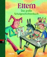 Eltern - Das grosse Schulgeschichtenbuch (M)