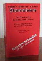 Bakker Schut Pieter H. Stammheim - Der Prozess gegen die Rote Armee Fraktion: Die notwendige Korrektur der herrschenden Meinung (antiquarisch)