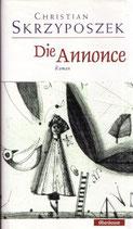 Skrzyposzek Christian, Die Annonce - Roman