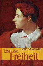 Mill Stuart, Über die Freiheit