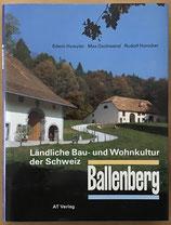 Huwyler Edwin, Ländliche Bau- und Wohnkultur der Schweiz - Ballenberg (antiquarisch)