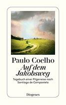 Coelho Paulo, Auf dem Jakobsweg - Tagebuch einer Pilgerreise nach Santjago de Compostela (antiquarisch)