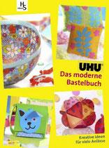 UHU Das moderne Bastelbuch: Kreative Ideen für viele Anlässe