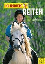 Barth /Sieber, Ich trainiere Reiten