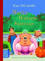 Kate DiCamillo, Mercy Watson Superstar
