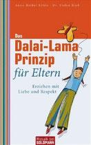Köhle Anne-Bärbel, Das Dalai-Lama-Prinzip für Eltern - Erziehen mit Liebe und Respekt (M)