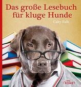 Falk Gaby, Das grossse Lesebuch für kluge Hunde