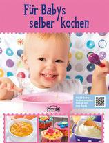 Für Babys selber kochen