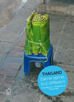 Jochen Müssig, Thailand - Same, same but different