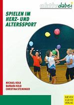 Kolb Michael, Spielen im Herz- und Alterssport (antiquarisch)