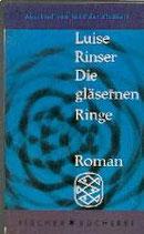 Rinser Luise, Die gläsernen Ringe (antiquarisch)