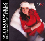 Global Acoustic Project (CD) von Wiltrud Weber