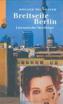 Tegtmeyer Holger, Breitseite Berlin - Literarische Streifzüge (antiquarisch)