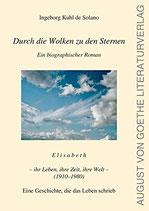 Kuhl de Solano Ingeborg, Durch die Wolken zu den Sternen: Elisabeth - ihr Leben, ihre Zeit, ihre Welt