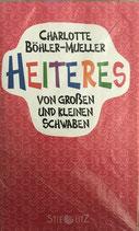 Böhler-Mueller Charlottem, Heiteres von grossen und kleinen Schwaben