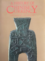A History of Chinese Currency (16th Century BC - 20 Century AD) englisch (antiquarisch)